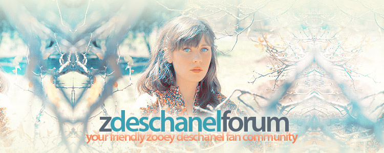 Z. Deschanel Forum